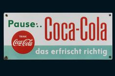 Eckstein No 5 Reklame Schild Vintage Coca Cola, Kaffee Hag, Pause, Coke, Cool Watches, Vintage Photos, Good Food, Advertising, Google