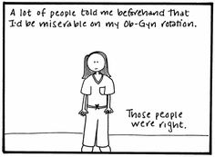 OB-Gyn rotation, 4-page (18 panel) comic strip, medical student, med school, reality
