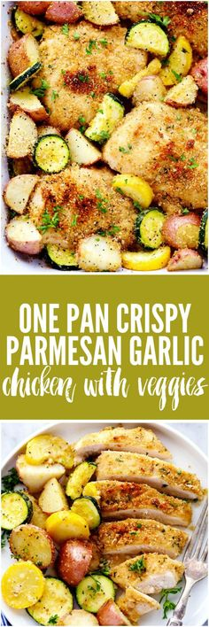 One Pan Crispy Parmesan Garlic Chicken with Vegetables will be one of the best