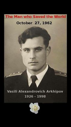 """fuckyeahhistorycrushes: """"One helluva sexy man and the world would be a much different place without the role this man played in history. [THE FOLLOWING IS FROM WIKIPEDIA]…Vasili Alexandrovich Arkhipov..."""