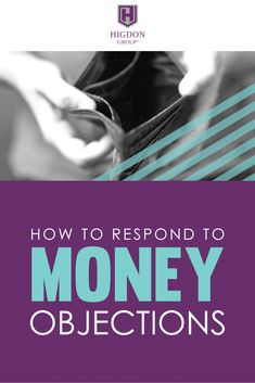 How To Respond To Money Objections From Your Network Marketing Prospect. Are your prospects saying they don't have any money?    Here is exactly what to say to these prospects to get more signups. via @rayhigdon #networkmarketing #entrepreneur #teambuilding #leadership #prospecting