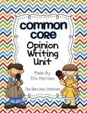 Common Core Opinion Writing Unit