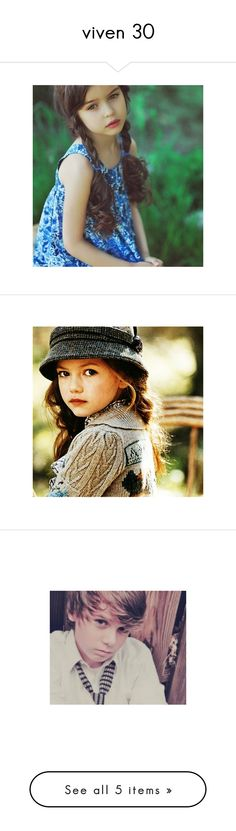 """""""viven 30"""" by abigailloveschocolate ❤ liked on Polyvore featuring kids, baby, people, girls, children, mackenzie foy, pictures, christian beadles, babies and baby boys"""