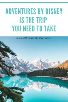 Adventures By Disney Is the Trip You Need To Take - Ottawa Mommy Club : Ottawa Mommy Club Disney Destinations, Disney Resorts, Disney Vacations, Disney Travel, Disneyland Tips, Disneyland Resort, Disney World Tips And Tricks, Disney Tips, Rhine River Cruise
