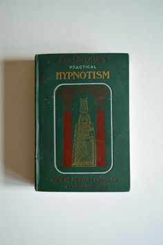 Antique Occult Book.  Practical Hypnotism
