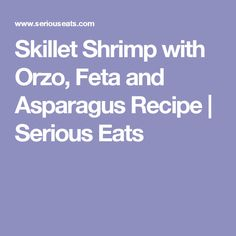 + ideas about Orzo Asparagus on Pinterest | Cold Pasta Salads, Orzo ...