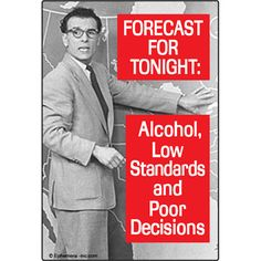 Funny Refrigerator Magnet|Forecast for Tonight Alcohol Low Standards And Poor Decisions|Funny Refrigerator Magnets