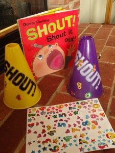 Shout! Shout it out! be Denise Fleming.  Fun activities include decorating megaphones, color matching and more!