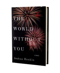 The World Without You by Joshua Henkin. The Frankels gather at their summer home to mourn the death of sibling and journalist adventurer Leo and endure shared grief and private challenges that shape their views about family. Recommended by Andrea