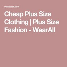 Cheap Plus Size Clothing | Plus Size Fashion - WearAll
