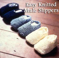 Easy Knitted Mule Slipper Pattern #DiyNewbornBabyGifts, #KnittingPatterns http://www.ilovetocraft.com/knitting/easy-knitted-mule-slipper-pattern.shtml I Love to CRAFT