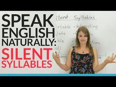 Speak English Naturally: Silent Syllables - YouTube