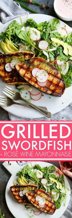 Grilled Swordfish with Tangy Rosé Wine Mayonnaise will take your grilling to the next level. Grilled swordfish is topped with rosé wine mayonnaise that is also turned into a creamy vinaigrette used to dress a simple & refreshing salad of fennel, radish and avocado. AD