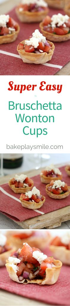 Quick and easy bruschetta wonton cups made with fresh tomato, red onion, basil, feta and a balsamic glaze - they really are the perfect…
