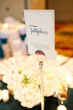 Sweet idea for your wedding table names - would call it Fidelity personally. Love, Honor, Fidelity, Cherish...