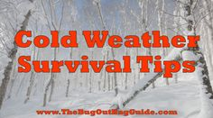 Low temperatures present unique challenges to survival. Learn how to beat the cold plus how to optimize your #bugoutbag for cold weather survival.