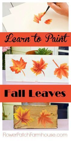 Learn How to Paint Colorful Fall Leaves - Flower Patch Farmhouse - Ah-tumn! - Learn how to paint colorful Fall leaves! Use on Autumn crafts, DIY decor and so much more. Fun and - Autumn Painting, Autumn Art, Tole Painting, Autumn Leaves, Fall Paintings, Diy Autumn, Acrylic Paintings, Painting Leaves Acrylic, Halloween Canvas Paintings