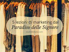 5 lezioni di #marketing dal Paradiso delle Signore