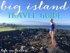 The Big Island Travel Guide   life on linton