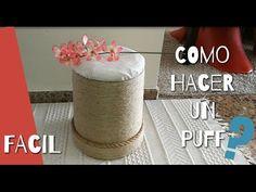 Como hacer un puff o taburete con bote de pintura. DIY. How a make a puff with a paint bucket - YouTube