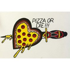 Pizza Or Die Tattoo Flash | KYSA #ink #design #tattoo