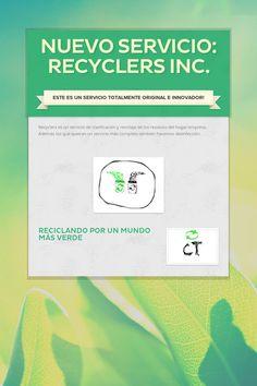 Nuevo Servicio: Recyclers Inc.