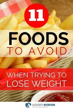 Some foods are proven to help you lose weight, while others make you gain. Here are 11 foods to avoid when trying to lose weight: http://authoritynutrition.com/11-foods-to-avoid-for-weight-loss/