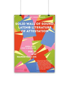 Event poster for the University of Bridgeport's Latin@ Literature talk. Wall Of Sound, My Portfolio, Simple Shapes, Print Poster, Pattern Print, Writers, Revolution, The Voice, Literature