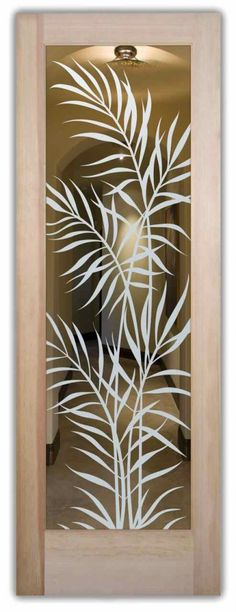 interior doors with glass etching sandblasted glass tropical style leaves foliage ferns sans soucie