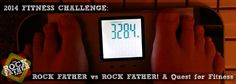 THE ROCK FATHER 2014 FITNESS CHALLENGE: ROCK FATHER VS. ROCK FATHER!