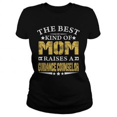 I Love GUIDANCE COUNSELOR THE BEST MOM RAISES A GUIDANCE COUNSELOR TSHIRTS T-Shirts