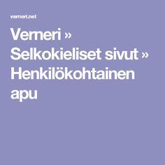 Verneri » Selkokieliset sivut » Henkilökohtainen apu