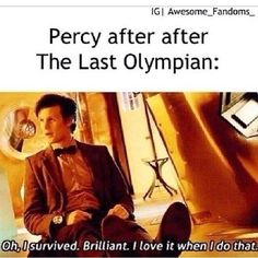 Percy Jackson and the Olympians thats how i would think: