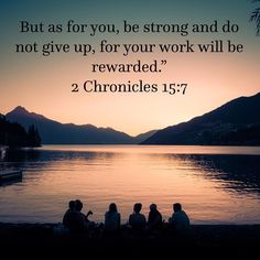 """But as for you, be strong and courageous, for your work will be rewarded."""" (2 Chronicles 15:7 NLT) ------------ But as for you, be strong and do not give up, for your work will be rewarded."""" (2 Chronicles 15:7 NIV) ------------ Be ye strong therefore, and let not your hands be weak: for your work shall be rewarded. (2 Chronicles 15:7 KJV) ----------- #HolySpirit #JesusChrist #God #wordofGod #scripturestudy #Biblestudy #Bible #scriptureoftheday #verseoftheday #Godisgood…"""