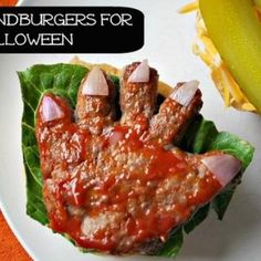 Halloween Handburgers? I just threw up in my mouth.