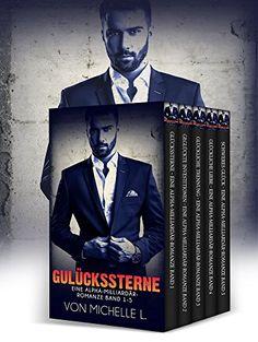 Liebesromane: Glückssterne Sammelband 1-5 (Eine Alpha-Milliardär-Romanze) (Fantasy Liebesromane Deutsch)