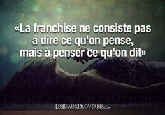 The franchise is not to say what we think, but to think what they say Some Quotes, Words Quotes, Best Quotes, Sayings, Quote Citation, French Quotes, Some Words, Positive Attitude, Beautiful Words