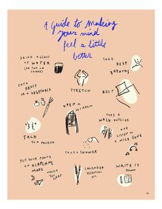A Guide To Making Your Mind Feel A Little Better print of the 'I Want To Be Well' series by Melody Hansen