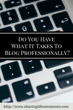 Blog Professionally,