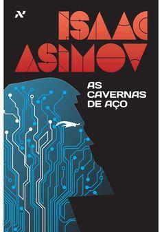 As Cavernas de Aço   Editora Aleph - editoraaleph