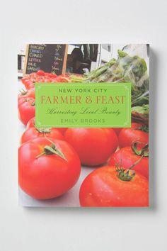 New York City Farmer & Feast: Harvesting Local Bounty - Anthropologie.com