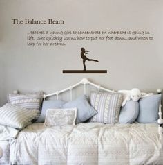 Hey, I found this really awesome Etsy listing at http://www.etsy.com/listing/97257985/gymnastics-decal-balance-beam-quote