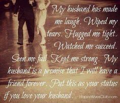 My husband has made me laugh. Wiped my tears. Hugged me tight. Watched me succeed. Seen me fail. Kept me strong. My husband is a promise that I will have a friend forever. Just LOVE #marriage #vows #commitment #covenant #God