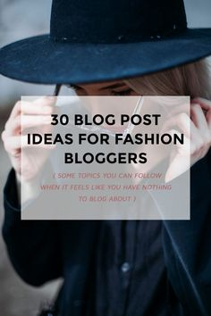 30 fashion blog posts ideas you can follow to bring that promised content to your reader. Click through to find out!