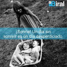 Frases Biral. ¡Sonríe!