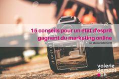 15 conseils pour un état d'esprit gagnant du marketing online