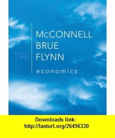 Economics with Connect Plus (9780077503963) Campbell McConnell, Stanley Brue, Sean Flynn , ISBN-10: 0077503961  , ISBN-13: 978-0077503963 ,  , tutorials , pdf , ebook , torrent , downloads , rapidshare , filesonic , hotfile , megaupload , fileserve