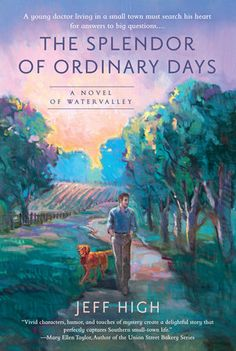 Readers of Jan Karon's Mitford series and Patrick Taylor's Irish Country series will fall in love with Jeff High's funny, heartfelt Watervalley series.