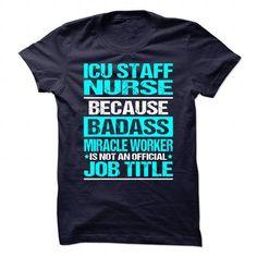 ICU-STAFF-NURSE T-Shirts, Hoodies (21.99$ ==► Shopping Now!)