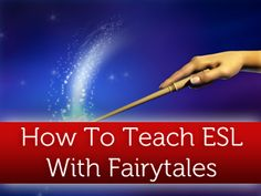 An awesome idea for teaching ESL through fairytales! Includes chances for reading, speaking, and writing. Definitely going to be using this in Korea!